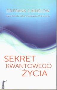 sekret kwantowego zycia 191x300 - Odkryj sekret kwantowego życia