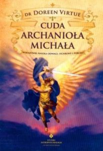 cuda 205x300 - Czyjuż współpracujesz zArchaniołem Michałem?