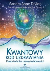 kwantowy kod uzdrawiania 212x300 - Jak dekodować niekorzystne zapisy wnaszym polu informacyjnym?