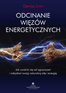 Odcinanie wiezow energetycznych 724x1024 212x300 - Odcinanie więzów energetycznych