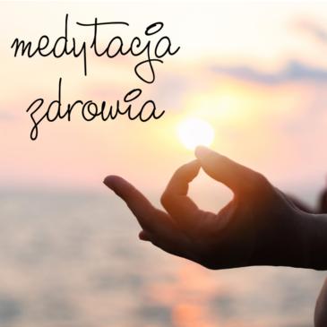 medytacja zdrowia
